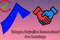 Proses Tahapan Perjanjian Internasional