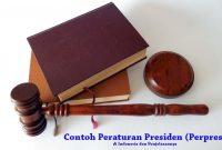 Contoh Peraturan Presiden (Perpres) di Indonesia