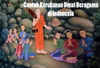 Contoh Kerukunan Umat Beragama di Indonesia