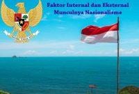 Faktor Internal dan Ekternal Nasionalisme