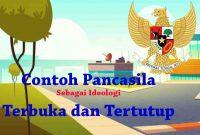 Contoh Pancasila Ideologi Terbuka dan Tertutup