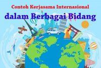 Bentuk Kerjasama Internasional